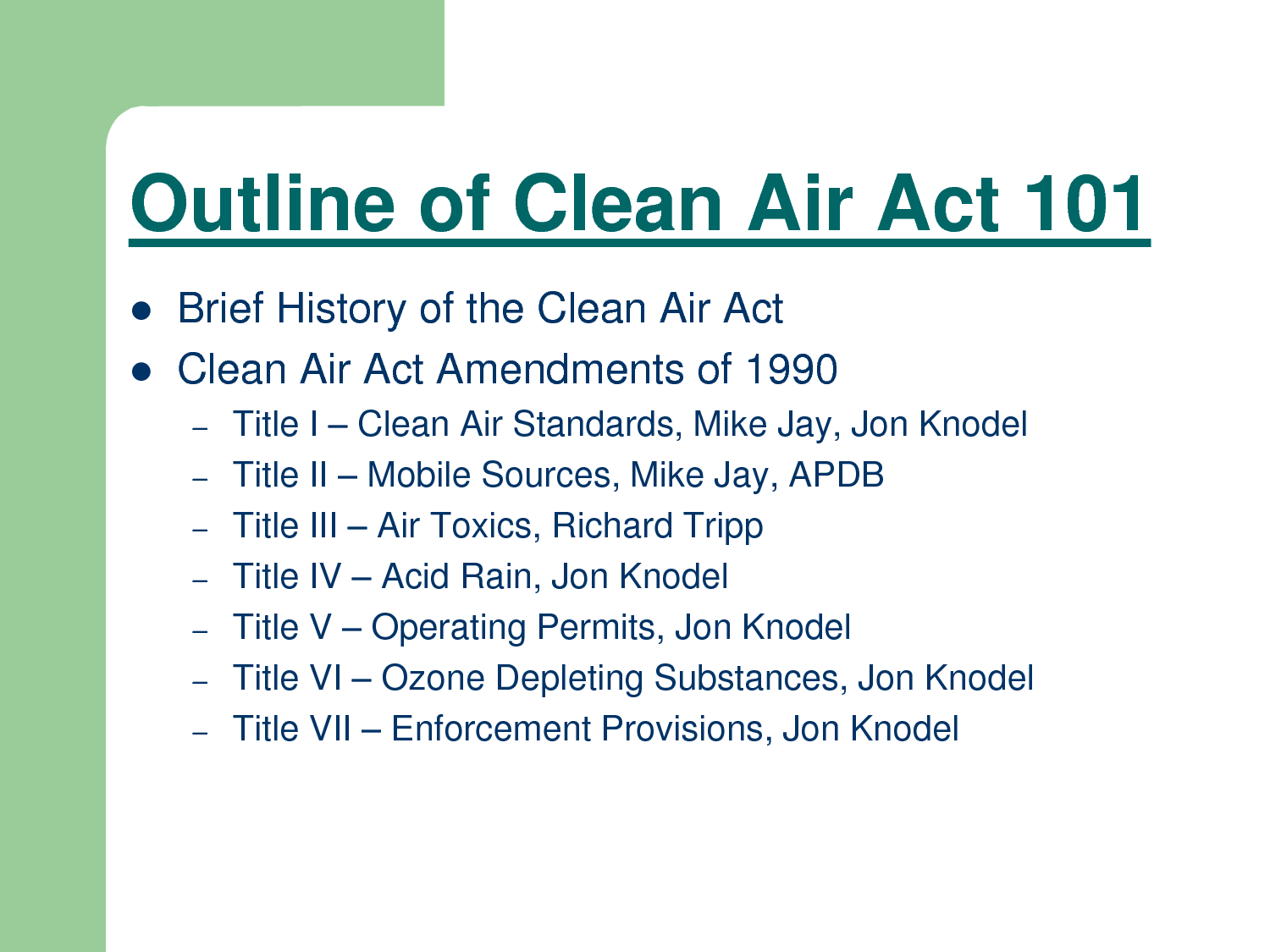 air act In 2004, epa took the position that it had no power under the federal clean air act to regulate greenhouse gas (ghg) pollution, forcing massachusetts, california and other states to file suit in april 2007, the us supreme court ruled that greenhouse gases are air pollutants under the clean air act.