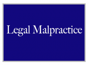 Previously We Reported:  Legal Malpractice Statute Of Limitations.